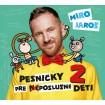 Pesničky pre (ne)poslušné deti 2 (CD)
